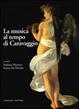 Cover of La musica al tempo di Caravaggio