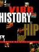 Cover of The Vibe History of Hip Hop