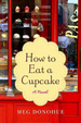 Cover of How to Eat a Cupcake
