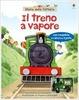 Cover of Il treno a vapore. Con gadget