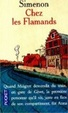 Cover of LE COMMISSAIRE MAIGRET CHEZ LES FLAMANDS