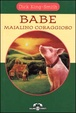Cover of Babe maialino coraggioso