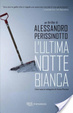 Cover of L'ultima notte bianca