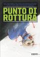 Cover of Punto di rottura