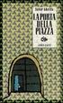 Cover of La porta della piazza