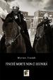 Cover of Finché morte non ci riunirà