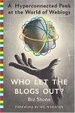 Cover of Who Let the Blogs Out?