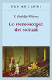 Cover of Lo stereoscopio dei solitari