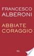 Cover of Abbiate coraggio