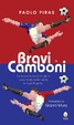 Cover of Bravi & Camboni
