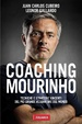 Cover of Coaching Mourinho. Tecniche e strategie vincenti del più grande allenatore del mondo