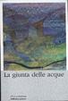 Cover of La giunta delle acque