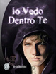 Cover of Io vedo dentro te