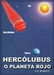 Cover of HERCOLUBUS O PLANETA ROJO