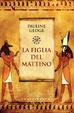 Cover of La figlia del mattino