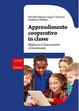 Cover of Apprendimento cooperativo in classe