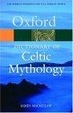 Cover of A Dictionary of Celtic Mythology