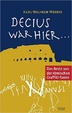 Cover of Decius war hier ...