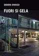 Cover of Fuori si gela