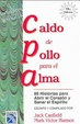 Cover of Caldo de pollo para el alma