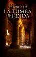 Cover of La tumba perdida