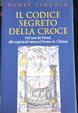Cover of Il codice segreto della croce