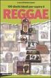 Cover of Cento dischi ideali per capire il reggae