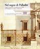 Cover of Nel segno di Palladio. Angelo Venturoli e l'architettura di villa nel bolognese tra Sette e Ottocento