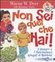 Cover of Non sei quel che hai! Il denaro e l'abbondanza spiegati ai bambini