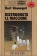 Cover of Distruggete le macchine