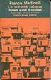 Cover of Le società urbane. Problemi e studi di sociologia