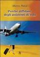 Cover of Perché diffidare degli assistenti di volo
