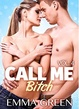 Cover of Call me Bitch - Vol. 4