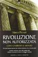 Cover of Rivoluzione non autorizzata