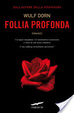 Cover of Follia profonda