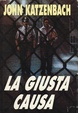 Cover of La giusta causa