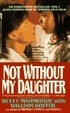 Cover of Not Without My Daughter