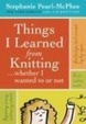 Cover of Things I Learned From Knitting