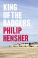 Cover of King of the Badgers