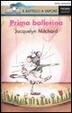 Cover of Prima ballerina