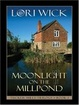 Cover of Moonlight on the Millpond