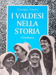 Cover of I valdesi nella storia