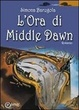 Cover of L'ora di Middle Dawn