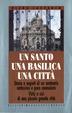 Cover of Un santo, una basilica, una citta