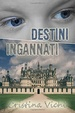 Cover of Destini ingannati