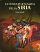Cover of La conquista islamica della Siria