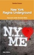Cover of New York regina underground