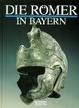 Cover of Die Römer in Bayern