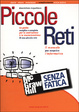 Cover of Piccole reti senza fatica