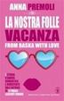 Cover of La nostra folle vacanza